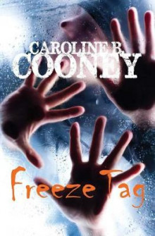 Freeze Tag av Caroline B Cooney (Heftet)