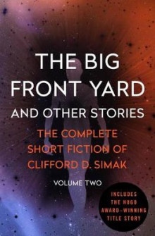 The Big Front Yard av Clifford D Simak (Heftet)