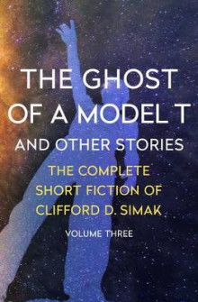 The Ghost of a Model T av Clifford D Simak (Heftet)