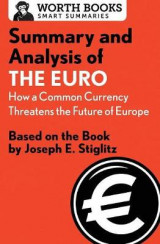 Omslag - Summary and Analysis of the Euro: How a Common Currency Threatens the Future of Europe