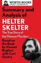 Omslag - Summary and Analysis of Helter Skelter: The True Story of the Manson Murders