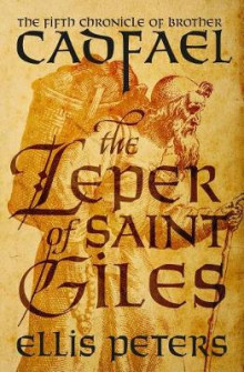 The Leper of Saint Giles av Ellis Peters (Heftet)