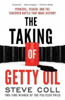 The Taking of Getty Oil av Steve Coll (Heftet)