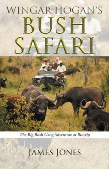 Wingar Hogan's Bush Safari av James Jones (Heftet)