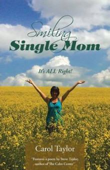 Smiling Single Mom av Carol Taylor (Heftet)