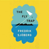 The Fly Trap Lib/E av Fredrik Sjoberg (Lydbok-CD)