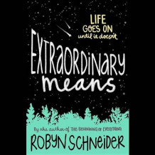 Extraordinary Means av Robyn Schneider (Lydbok-CD)