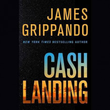 Cash Landing av James Grippando (Lydbok-CD)