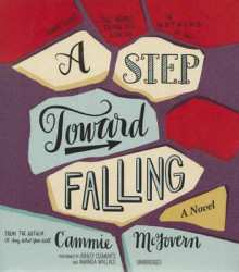 A Step Toward Falling av Cammie McGovern (Lydbok-CD)