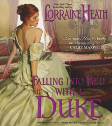 Falling Into Bed with a Duke av Lorraine Heath (Lydbok-CD)