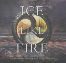 Ice Like Fire av Sara Raasch (Lydbok-CD)