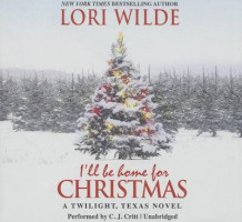 I'll Be Home for Christmas av Lori Wilde (Lydbok-CD)