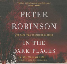 In the Dark Places av Professor of English and American Literature Peter Robinson (Lydbok-CD)