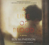 A Line of Blood Lib/E av Ben McPherson (Lydbok-CD)