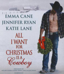 All I Want for Christmas Is a Cowboy av Emma Cane (Lydbok-CD)