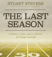 The Last Season Lib/E av Stuart Stevens (Lydbok-CD)