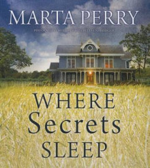 Where Secrets Sleep av Marta Perry (Lydbok-CD)