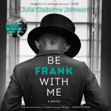 Be Frank with Me av Julia Claiborne Johnson (Lydbok-CD)