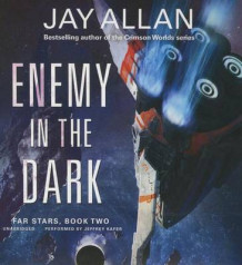 Enemy in the Dark av Jay Allan (Lydbok-CD)