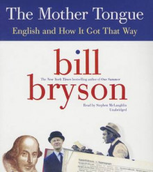 The Mother Tongue av Bill Bryson (Lydbok-CD)