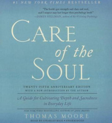 Care of the Soul, Twenty-Fifth Anniversary Edition av Thomas Moore (Lydbok-CD)