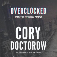 Overclocked av Cory Doctorow (Heftet)