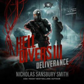 Hell Divers III: Deliverance av Nicholas Sansbury Smith (Lydbok-CD)