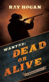 Omslag - Wanted: Dead or Alive
