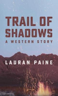 Trail of Shadows av Lauran Paine (Heftet)