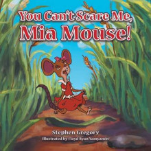 You Can't Scare Me, MIA Mouse! av Stephen Gregory (Heftet)