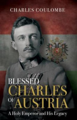 Omslag - Blessed Charles of Austria