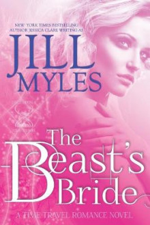 The Beast's Bride av Jill Myles (Heftet)