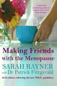 Making Friends with the Menopause av Sarah Rayner og Dr Patrick Fitzgerald (Heftet)