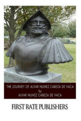 Omslag - The Journey of Alvar Nunez Cabeza de Vaca