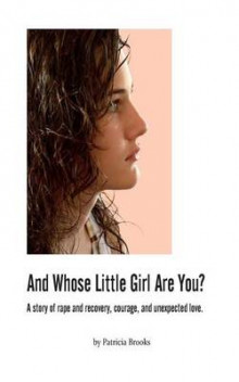 And Whose Little Girl Are You? av Patricia Brooks (Heftet)