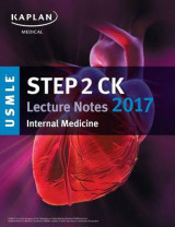 Omslag - USMLE Step 2 Ck Lecture Notes 2017: Internal Medicine