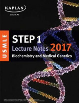 Omslag - USMLE Step 1 Lecture Notes 2017: Biochemistry and Medical Genetics