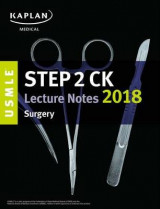 Omslag - USMLE Step 2 Ck Lecture Notes 2018: Surgery