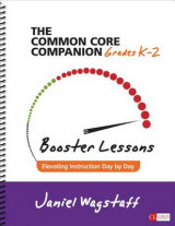 Omslag - The Common Core Companion: Booster Lessons: Grades K-2