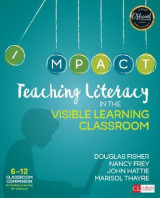 Omslag - Teaching Literacy in the Visible Learning Classroom, Grades 6-12
