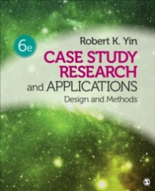 Case Study Research and Applications av Robert K. Yin (Heftet)