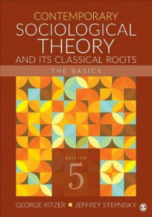 Contemporary Sociological Theory and Its Classical Roots av George Ritzer og Jeffrey N. Stepnisky (Heftet)