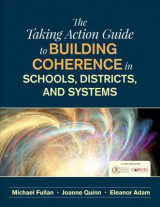 Omslag - The Taking Action Guide to Building Coherence in Schools, Districts, and Systems
