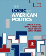 Omslag - The Logic of American Politics (Eighth Edition)