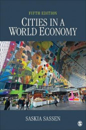 Cities in a World Economy av Saskia Sassen (Heftet)