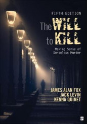 The Will To Kill av James Alan Fox, Jack Levin og Kenna Quinet (Heftet)