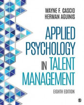 Applied Psychology in Talent Management av Herman Aguinis og Wayne F. Cascio (Innbundet)