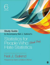 Omslag - Study Guide to Accompany Neil J. Salkind's Statistics for People Who (Think They) Hate Statistics
