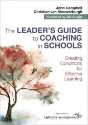 The Leader's Guide to Coaching in Schools av John Campbell og Christian van Nieuwerburgh (Heftet)