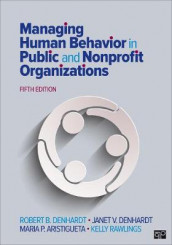Managing Human Behavior in Public and Nonprofit Organizations av Maria P. Aristigueta, Janet V. Denhardt, Robert B. Denhardt og Kelly C. Rawlings (Heftet)